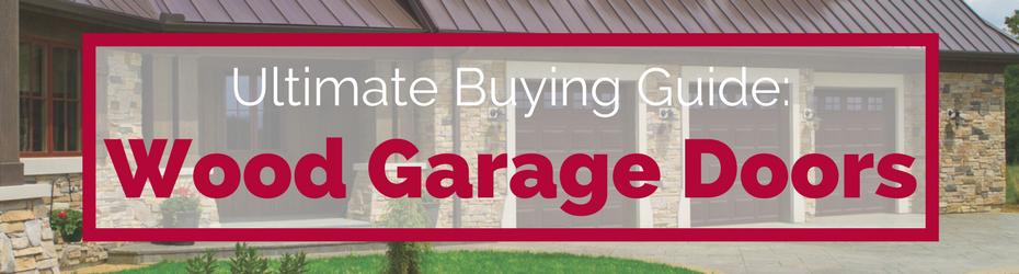buying guide wood garage doors